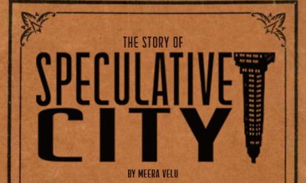 The Story of Speculative City by Meera Velu